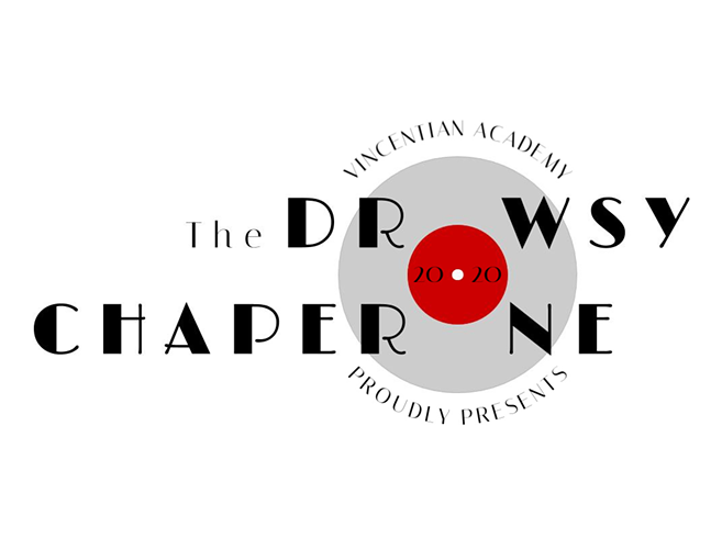 the_drowsy_chaperone_-_presented_by_vincentian_academy.png