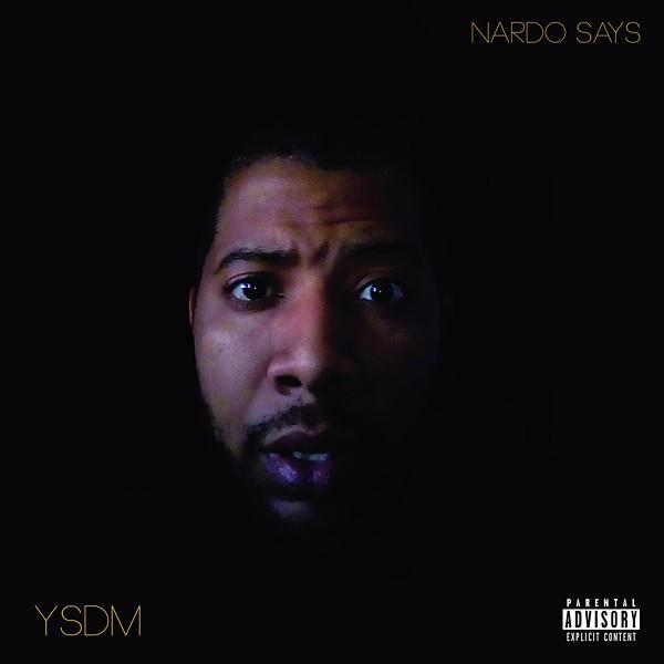The cover of Nardo Says' YSDM