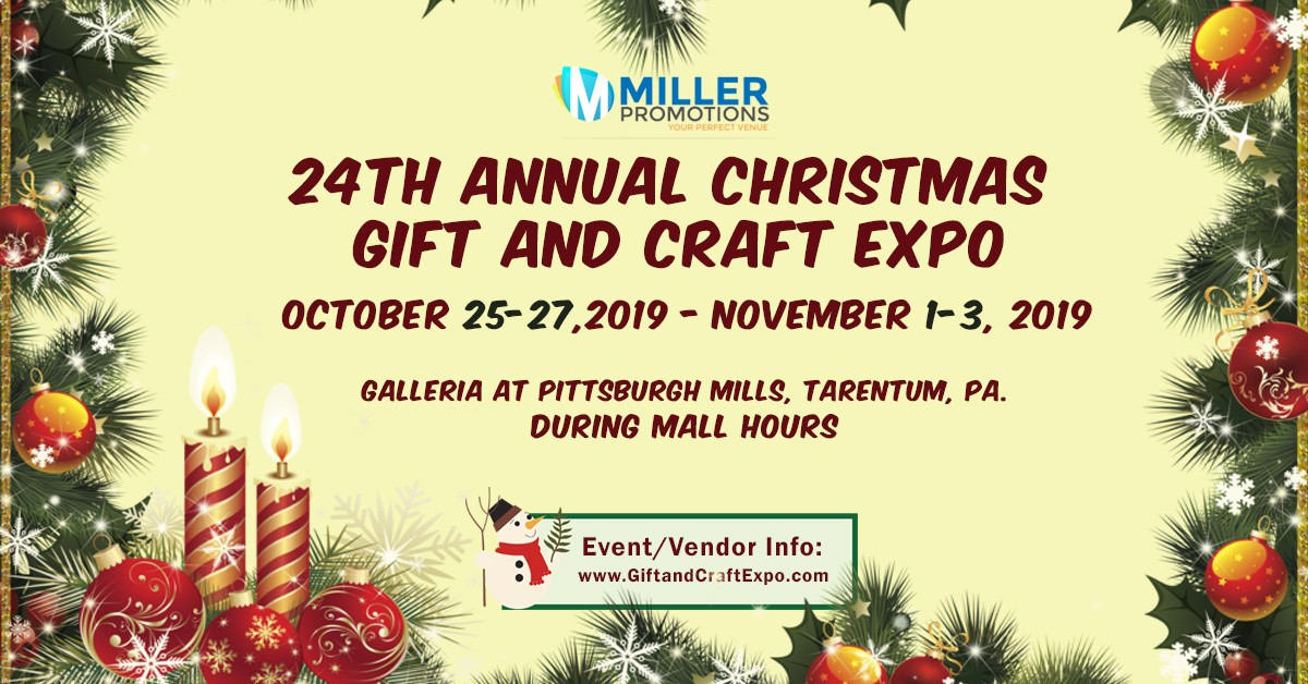 Pittsburgh Christmas Events 2019 24th Annual Christmas Gift and Craft Expo | Galleria at Pittsburgh