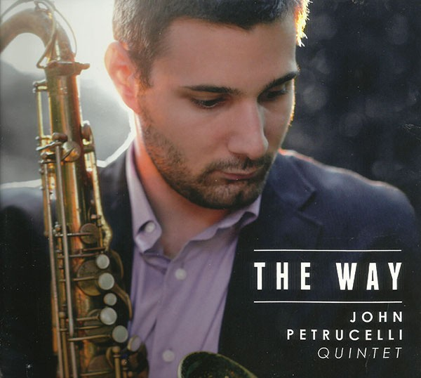 new-release-john-petrucelli-quintet-the-way.jpg