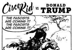 Comic series <i>Cisco Kid vs. Donald Trump</i> pits a Western icon against the president