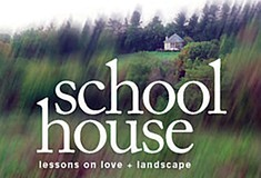 Marc Nieson's <i>School House: Lessons on Love and Landscape</i>