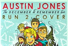 "Austin Jones ""The December To Remember"" Tour"