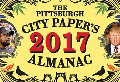 <i>Pittsburgh City Paper's</i> 2017 Almanac: Everything you need to know to get through the year ahead