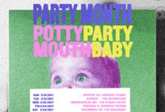 Potty Mouth + Partybaby