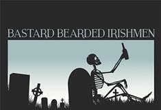 Bastard Bearded Irishmen releases <i>Drinkin' to the Dead</i>