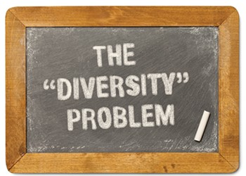 """The Problem With """"Diversity"""""""