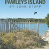John Stupp's <i>Pawley's Island</i>