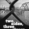 Sharon Dilworth's <i>Two Sides, Three Rivers</i>