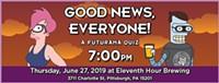 Good News Everybody:  A Futurama Theme Quiz! - Uploaded by gryfallyn ferrousoxide