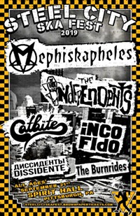 Steel City Ska Fest 2019 Featuring Mephiskapheles, The Independents, The Burnrides, Catbite, Dissidente / Диссиденты, INCO FIdO - Uploaded by Derick Reid