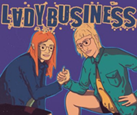 Lady Business - Uploaded by Steelcityimprovtheater