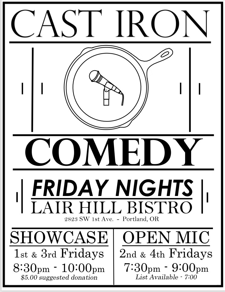 Cast Iron Comedy Showcase at Lair Hill Bistro in Portland, OR on