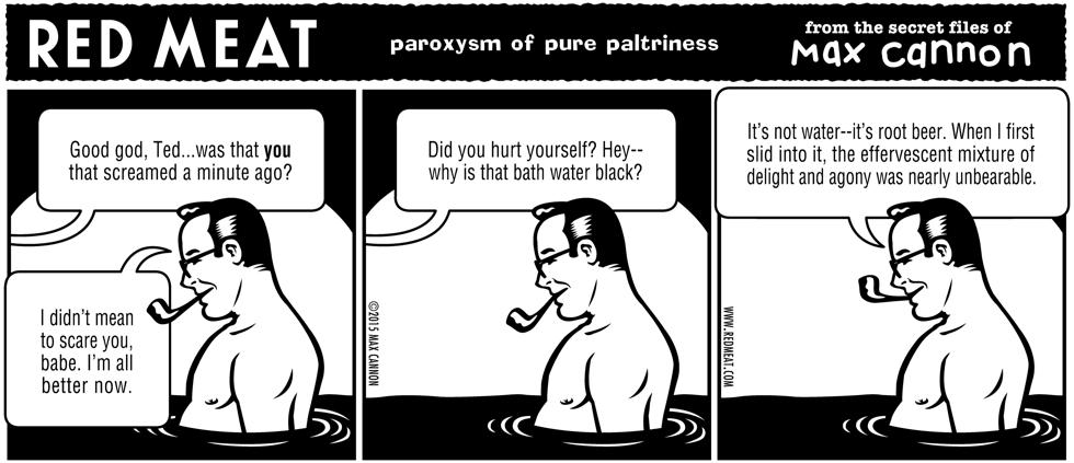 paroxysm of pure paltriness