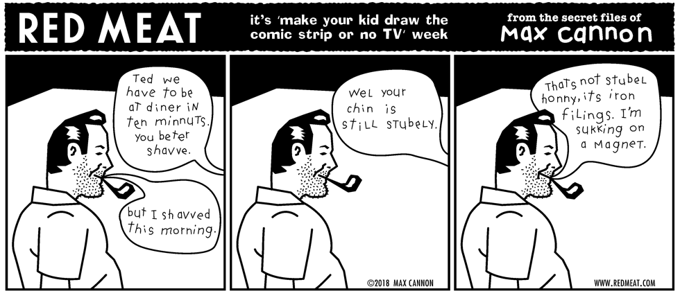 it's 'make your kid draw the comic strip or no TV' week