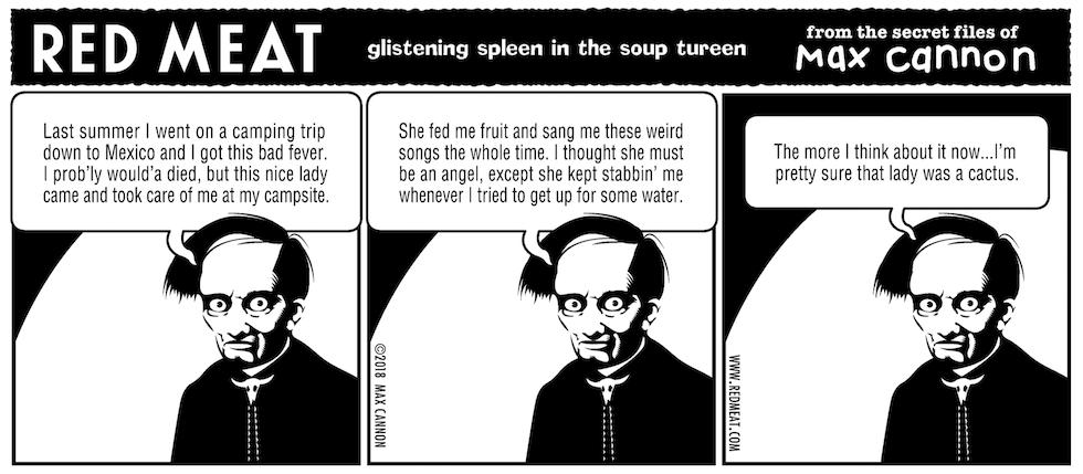 glistening spleen in the soup tureen