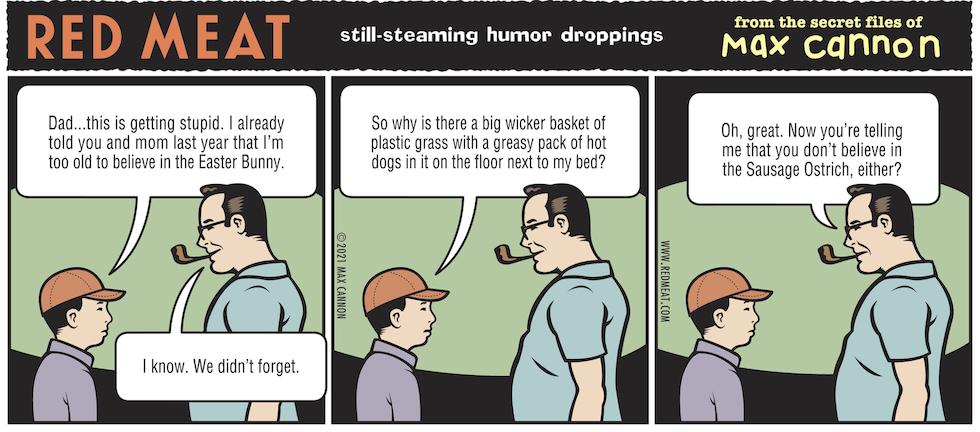 still-steaming humor droppings