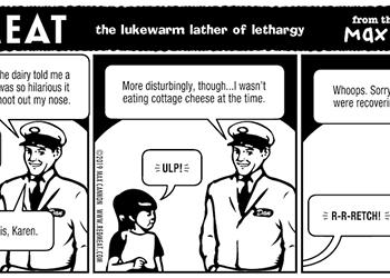the lukewarm lather of lethargy