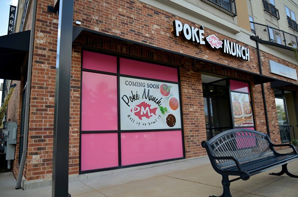 Poke Munch has been in soft opening; its coming soon sign will come down on October 15th's grand opening. - TOM HELLAUER