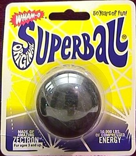 Eh. Super Ball, Super Bowl...who cares?