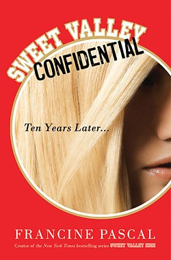 Oh, wait, there was a Sweet Valley book for grown-ups! It was so dreadful, we almost forgot.