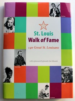 St. Louis Walk of Fame: 140 Great St. Louisans