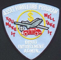The motto and emblem of the DEA's asset forfeiture program. - IMAGE VIA
