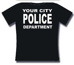 Yes, all you need to mimic an officer is Internet access and $17.95 (excluding shipping). - TSHIRTDOMAIN.COM