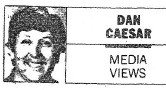 Dan Caesar in 1990, the year he humiliated a wannabe broadcaster.