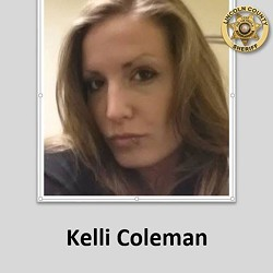 Coleman's alias is Kelli. - LINCOLN COUNTY SHERIFF