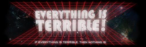 everythingisterrible510.jpg