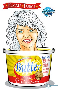 "Paula Deen is the latest ""Female Force"" subject. 