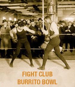 fight_club_burrito_bowl.jpeg