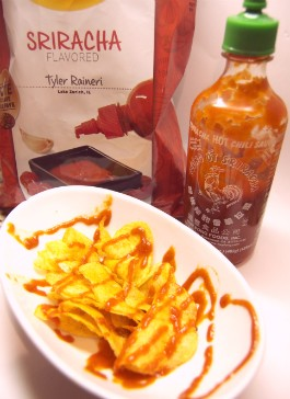 We recommend adding Sriracha sauce to Lay's Sriracha potato chips. - LIZ MILLER