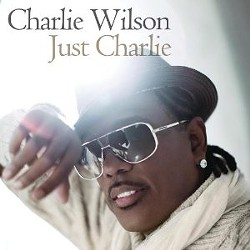 Charlie Wilson's Just Charlie