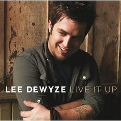 Lee Dewyze's Live it Up