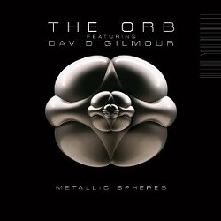 The Orb featuring David Gilmour's Metallic Spheres