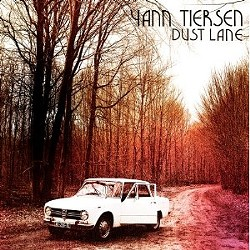 Yann Tiersen's Dust Lane
