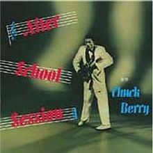 After School Session was Chuck Berry's first LP.