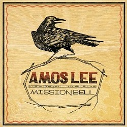 Amos Lee's Mission Bell