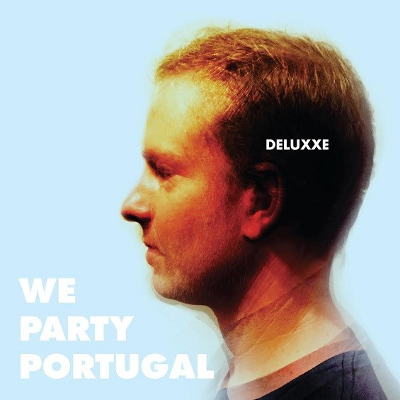 We Party Portugal's self-titled EP: the Deluxe edition.