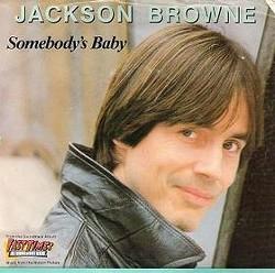 jackson_browne_somebodys_baby.jpg
