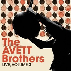 The Avett Brothers'  Live Vol. 3