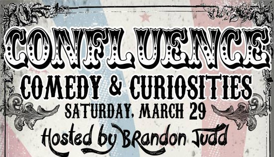 Confluence Comedy and Curiosities