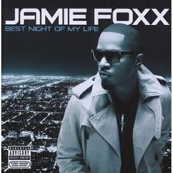 Jamie Foxx's Best Night Of My Life