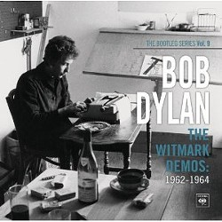Bob Dylan's The Witmark Demos: 1962-1964