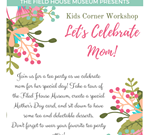 Kids Corner Workshop: Let's Celebrate Mom