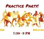 Practice Party
