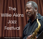 The Willie Akins Jazz Festival