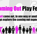 The Coming Out Play Festival